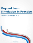 Beyond Lean: Simulation in Practice