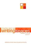 Writing Spaces: Readings on Writing, Volume 1 by Charles Lowe and Pavel Zemliansky