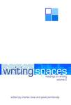 Writing Spaces: Readings on Writing, Volume 2 by Charles Lowe and Pavel Zemliansky