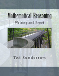 Mathematical Reasoning: Writing and Proof by Ted Sundstrom