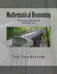 Mathematical Reasoning: Writing and Proof, Version 2.1 by Ted Sundstrom