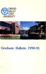 GVSU Graduate Bulletin, 1990-1991