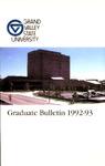 GVSU Graduate Bulletin, 1992-1993