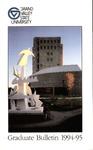 GVSU Graduate Bulletin, 1994-1995