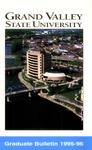 GVSU Graduate Bulletin, 1995-1996