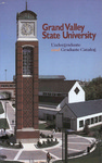 GVSU Undergraduate and Graduate Bulletin, 1997-1998 by Grand Valley State University