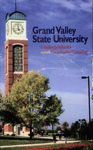 GVSU Undergraduate and Graduate Bulletin, 1998-1999 by Grand Valley State University