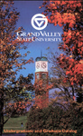 GVSU Undergraduate and Graduate Bulletin, 1999-2000 by Grand Valley State University