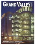 Grand Valley Magazine, vol. 3, no. 1 Fall 2003