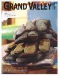Grand Valley Magazine, vol. 4, no. 3 Summer 2005
