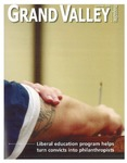 Grand Valley Magazine, vol. 5, no. 3 Summer 2006