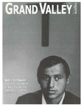 Grand Valley Magazine, vol. 6, no. 2 Winter 2007