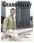 Grand Valley Magazine, vol. 7, no. 1 Fall 2007