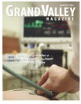 Grand Valley Magazine, vol. 7, no. 2 Winter 2008