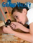 Grand Valley Magazine, vol. 8, no. 4 Spring 2009