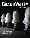 Grand Valley Magazine, vol. 9, no. 2 Fall 2009