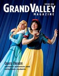 Grand Valley Magazine, vol. 9, no. 4 Spring 2010