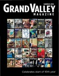 Grand Valley Magazine, vol. 10, no. 1 Summer 2010