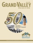 Grand Valley Magazine, vol. 10, no. 2 Fall 2010