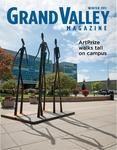 Grand Valley Magazine, vol. 10, no. 3 Winter 2011