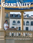 Grand Valley Magazine, vol. 10, no. 4 Spring 2011