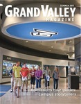 Grand Valley Magazine, vol. 11, no. 1 Summer 2011