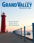 Grand Valley Magazine, vol. 12, no. 1 Summer 2012