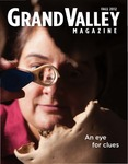 Grand Valley Magazine, vol. 12, no. 2 Fall 2012 by Grand Valley State University
