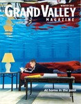 Grand Valley Magazine, vol. 12, no. 3 Winter 2013