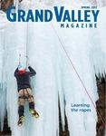 Grand Valley Magazine, vol. 12, no. 4 Spring 2013