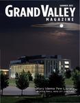 Grand Valley Magazine, vol. 13, no. 1 Summer 2013