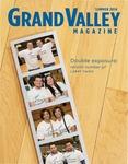 Grand Valley Magazine, vol. 14, no. 1 Summer 2014