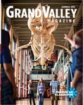 Grand Valley Magazine, vol. 15, no. 1 Summer 2015 by Grand Valley State University
