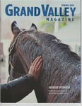 Grand Valley Magazine, vol. 15, no. 4 Spring 2016