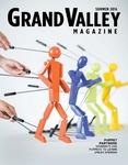 Grand Valley Magazine, vol. 16, no. 1 Summer 2016