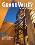 Grand Valley Magazine, vol. 15, no. 2 Fall 2015 by Grand Valley State University
