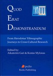 Quod Erat Demonstrandum: From Herodotus' ethnographic journeys to cross-cultural research by Aikaterini Gari and Kostas Mylonas