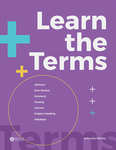 Learn the Terms: A Visual Glossary, 2017 Edition by Gayle Schaub, Vinicius Lima, Stephen Dobrzynski, Jacob Luet, Micah Martin, and Carissa Storms